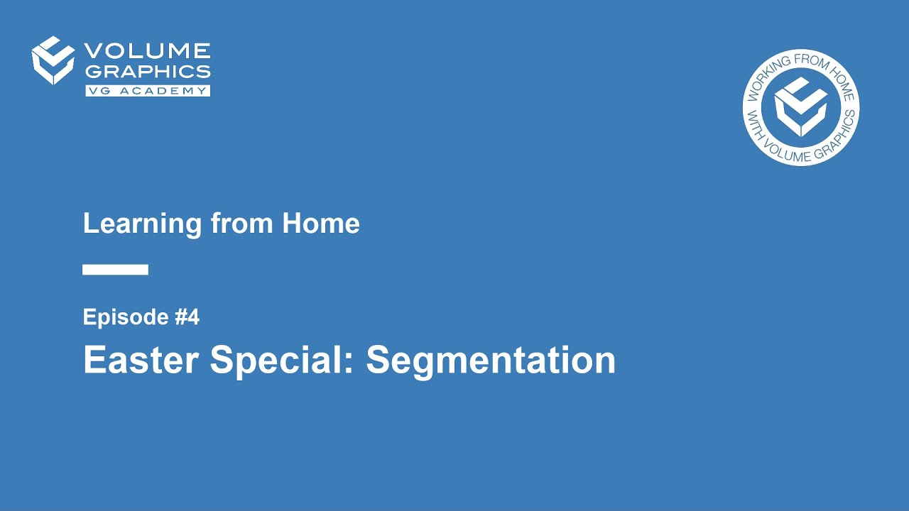 Learning from Home - Episode 4: Easter Special: Segmentation