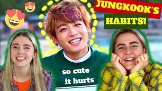 JEON JUNGKOOK'S HABITS! REACTION (BTS REACTION)