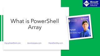 What is a PowerShell array and how to create an array in PowerShell?