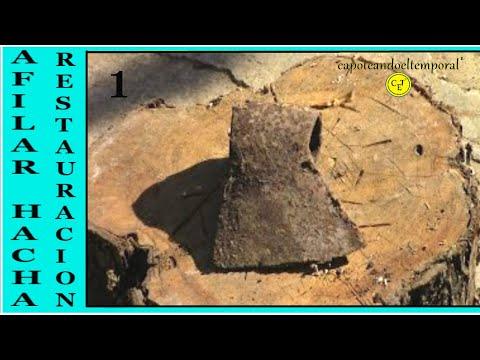 COMO AFILAR UN HACHA ( restauración ) 1ª parte / SHARPENING AN AXE (restoration)