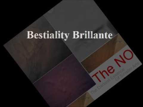 8. Bestiality Brillante