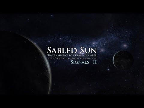 Sabled Sun - Signals II