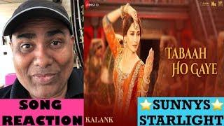 TABAAH HO GAYE SONG REACTION | KALANK  | MADHURI DIXIT | ALIA | VARUN | SHREYA GHOSHAL | PRITAM |
