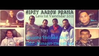 Gipsy Aaron - Lava Tut Vastendar 2015