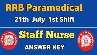 RRB  Staff Nurse Exam Paper 21th July 2019 ( 1st Shift) ANSWER KEY || Memory Based