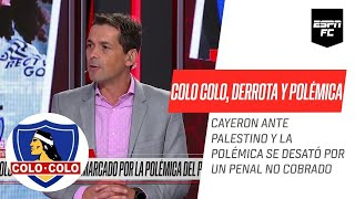 #ColoColo perdió ante #Palestino por 2-1 y hubo una gran POLÉMICA por un penal no cobrado