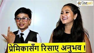प्रेमिकासँग अनुभव ! सेन्ड्रिना राेमान्टिक हुँदा रिसाए अनुभव ? Anubhav & Sedrina | Nai nabhannu la 5