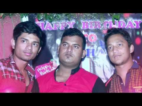 my birthday party video shohag raza brahmanbaria ashugonj sh