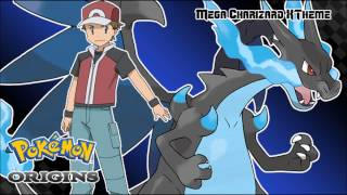 Pokémon The Origins - Mega Charizard X Theme Recreation (HQ)