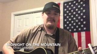Midnight on the Mountain - Ryan Patrick (Steeldrivers Cover)