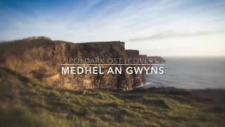 "Poldark // Demelza's Song ""Medhel an Gwyns"" (Cover)"