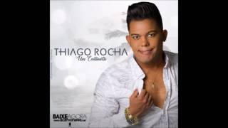 Thiago Rocha   CD Promocional 2017   [CD COMPLETO]