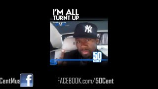 50 Cent - I'm all turnt up Freestyle (April 2011)