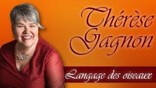 Thérèse Gagnon - Langage des oiseaux