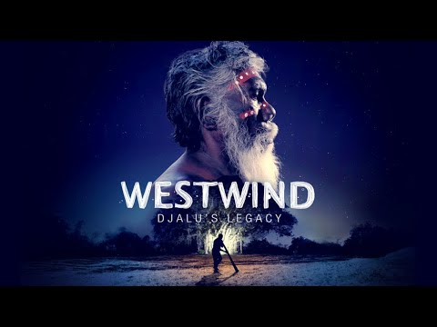 Trailer For Westwind: Djalu's Legacy