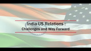 "Consultation: India-""India-US Relations: Challenges and Way Forward"""