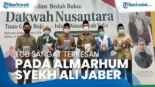 TGB Terkesan pada Syehk Ali Jaber yang Lahir di Madinah Tapi Sangat Cinta Indonesia