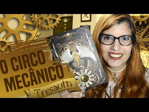 RESENHA: O Circo Mecânico Tresaulti | Poison Books