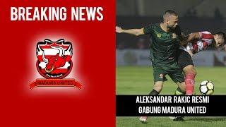 Persib Gagal Gaet Aleksandar Rakic, Resmi Gabung ke Madura United