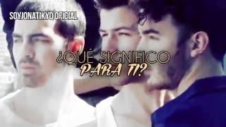 Jonas Brothers - What Do I Mean To You (Traducida al español)