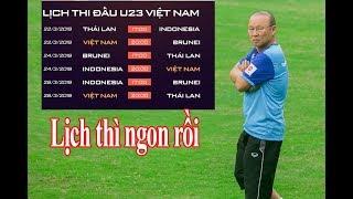 Lịch Thi đấu Vòng Loại U23 Châu Á 2020: Đổi Giờ, U23 Việt Nam Có Lịch Thuận Lợi