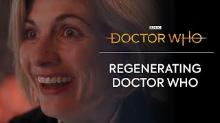Regenerating Doctor Who | Doctor Who: Series 11
