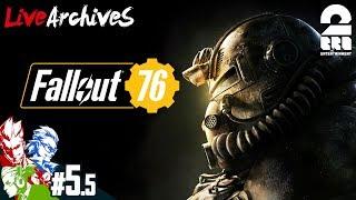 #5.5【FPS】弟者,兄者,おついちの「Fallout 76(フォールアウト76)」【2BRO.】