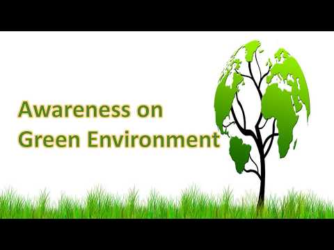 Awareness On Green Environment
