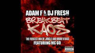Adam F & DJ Fresh Present Breakbeat Kaos CD 1