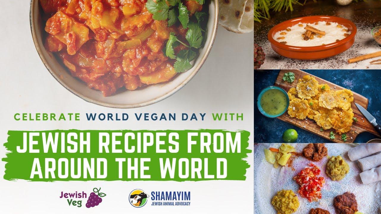 World Vegan Day: Jewish Vegan Recipes from Around the World
