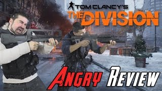 The Division Angry Review