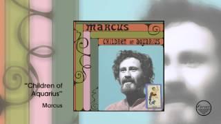 Marcus - Children of Aquarius