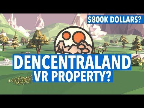 DECENTRALAND! VR PROPERTY WORTH $800K DOLLARS?