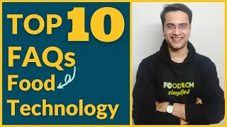 Food Technology in India-Top 10 FAQs (2021)