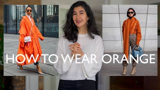 Classic Color Combinations That Always Look Chic - How To Wear Orange