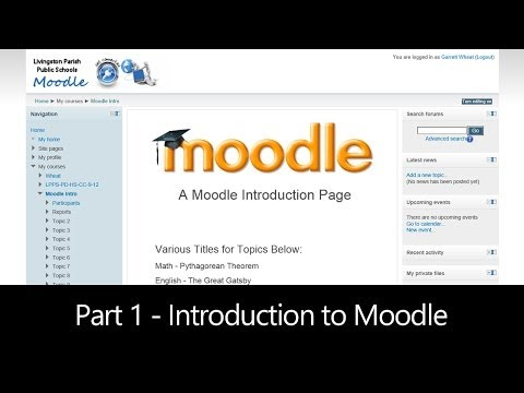 Part 1 - Introduction to Moodle - An Online Classroom (Moodle How To)