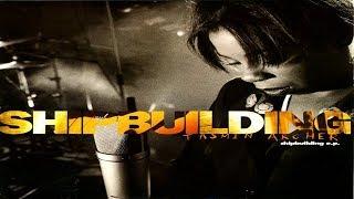 Tasmin Archer – Shipbuilding EP  ★ ★ ★
