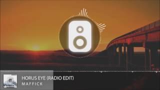 Maffick - Horus Eye (Radio Edit)