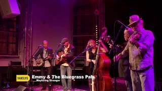 Emmy & The Bluegrass Pals  - Wayfaring Stranger - Castle Picking Party 2016