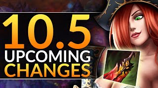 HUGE CHANGES in Patch 10.5 - NEW ITEM REWORKS, BUFFS and NERFS - League of Legends Pro Guide