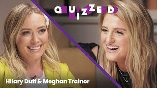 Meghan Trainor Gets QUIZZED By Hilary Duff On 'The Lizzie McGuire Movie' | Quizzed