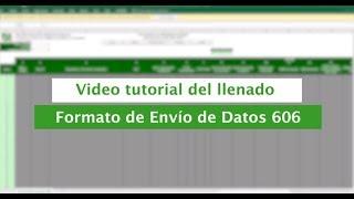 Tutorial: Llenado de Formato de Envío 606 - #FormatosdeEnvío