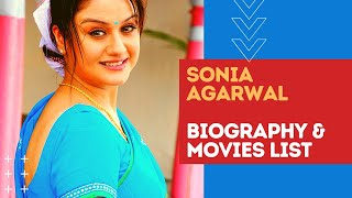 Actress Sonia Agarwal Movies List, Biography & Top Facts