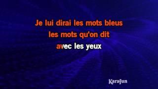 Karaoké Les mots bleus - Christophe *
