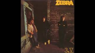 Zebra - Hard Living Without You