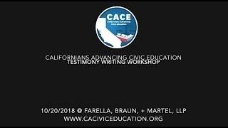 CACE Testimony Writing Workshop 2018