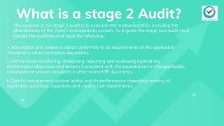 What is a Stage 2 Audit?