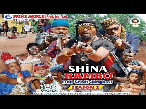 SHINA RAMBO PART 2 LATEST 2016 NOLLYWOOD/ghallywood MOVIES