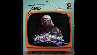 Teni   Power Rangers (Official Audio)