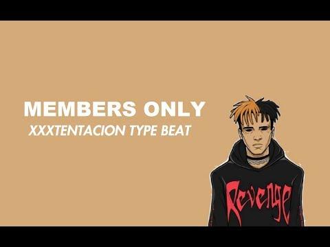 XXXTENTACION - Members Only   New Song Free Trap/Rap Beatz